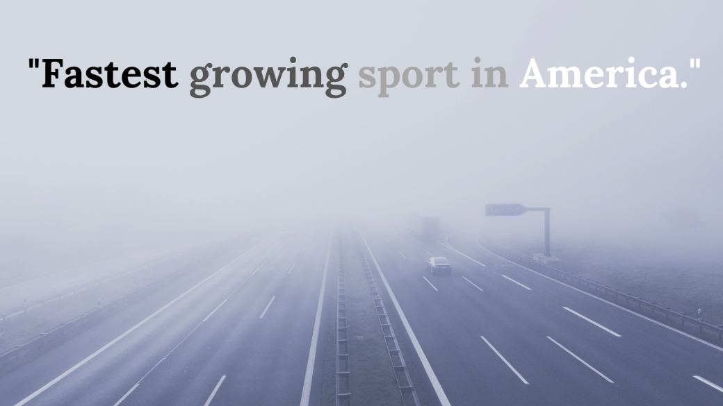Fastest growing sport in America